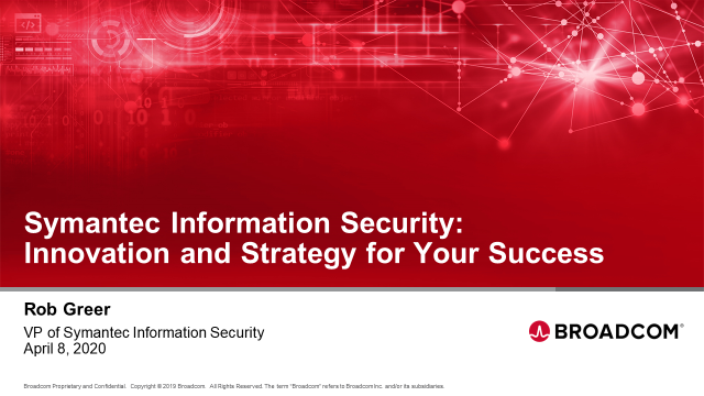 Symantec Information Security: Innovation and Strategy for Your Success