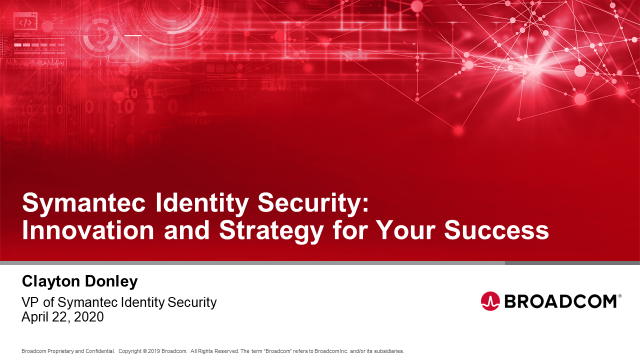 Symantec Identity Security: Innovation and Strategy for Your Success