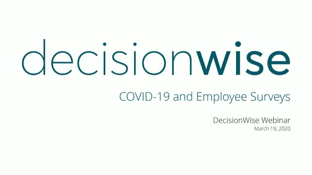 COVID-19: Listening to Your Employees