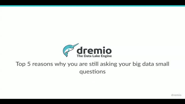 [Replay] Top 5 Reasons Why You Are Still Asking Small Questions to Your Big Data
