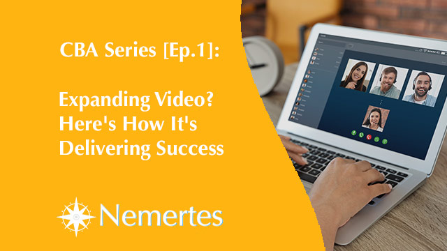 CBA [Ep.1]: Expanding Video? Here's How It's Delivering Success