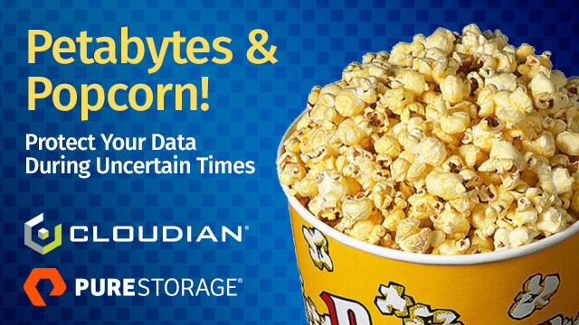 Virtual Petabytes and Popcorn: Protect your Data During Uncertain Times