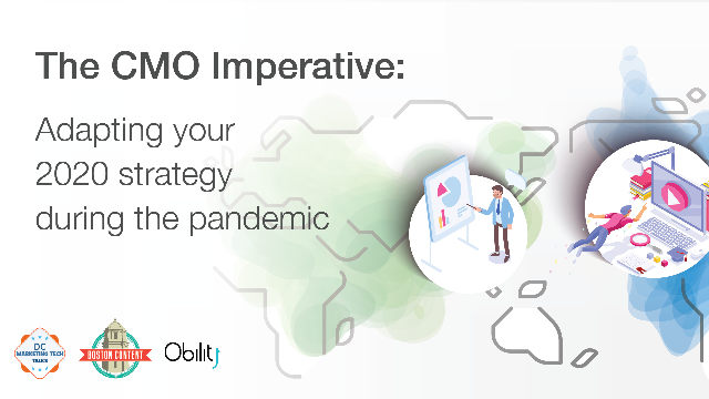 The CMO Imperative: Adapting your 2020 strategy during the pandemic