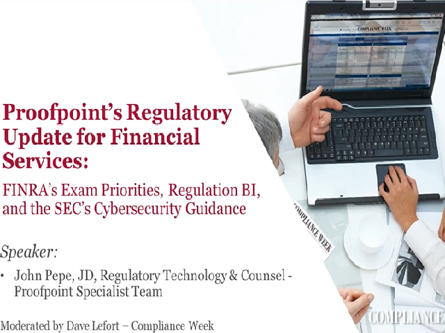 FINRA's Exam Priorities, Regulation BI, and the SEC's Cybersecurity Guidance