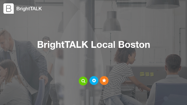 BrightTALK Local Boston: Reading your audience's mind with intent data