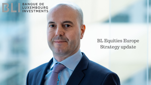 BL Equities Europe – Strategy update