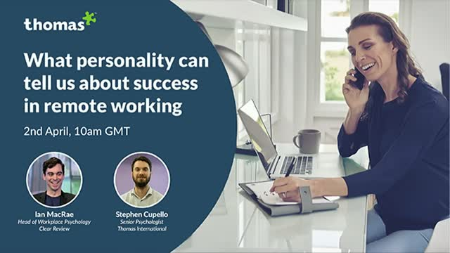 What personality can tell us about success in remote working