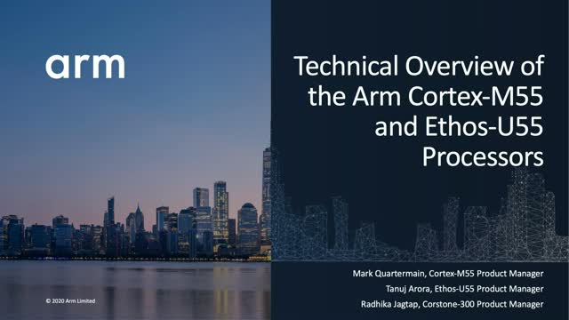 Technical Overview of the Arm Cortex-M55 and Ethos-U55 Processors