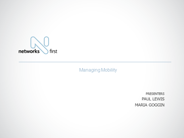 The Multiple Faces of Mobility and the Impacts on your Network
