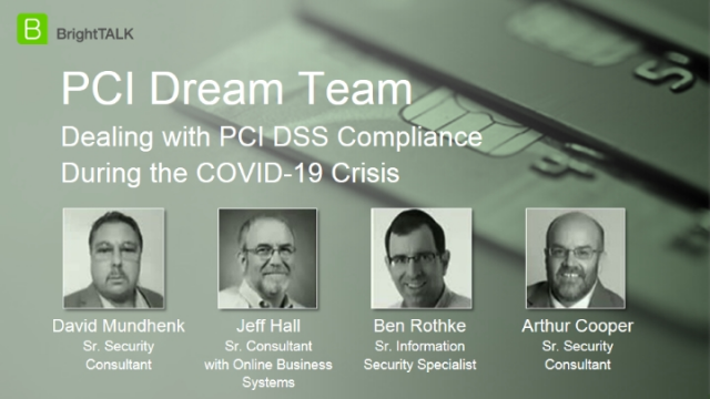 Dealing with PCI DSS Compliance During the COVID-19 Crisis