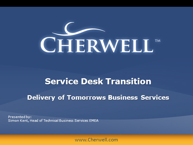 Service Desk Transition: Delivery of Tomorrow's Business Services