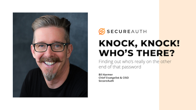Knock knock! Who's there? Find out who's really on the other end of the password