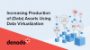 Increasing Production of (Data) Assets using Data Virtualization