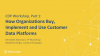 How Organizations Buy, Implement and Use Customer Data Platforms