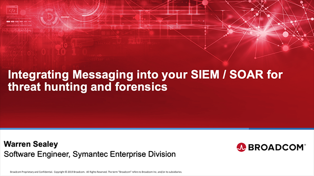 Integrating Messaging into your SIEM / SOAR for threat hunting and forensics