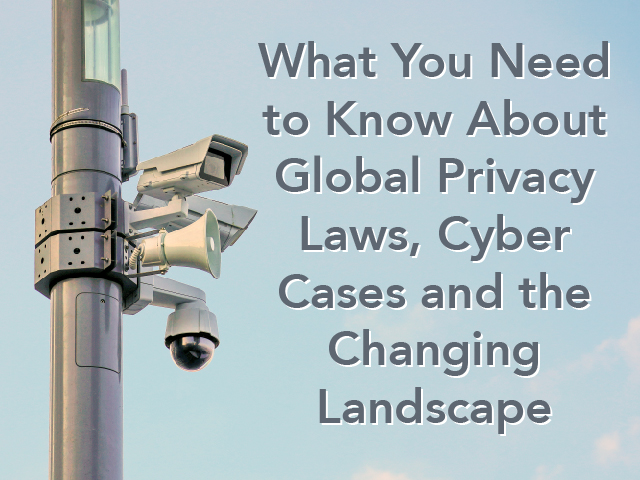 Privacy Laws, Cyber Cases and the Changing Landscape