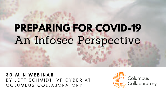 Preparing for COVID-19: An Infosec Perspective