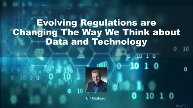 Evolving Regulations are Changing The Way We Think about Data and Technology
