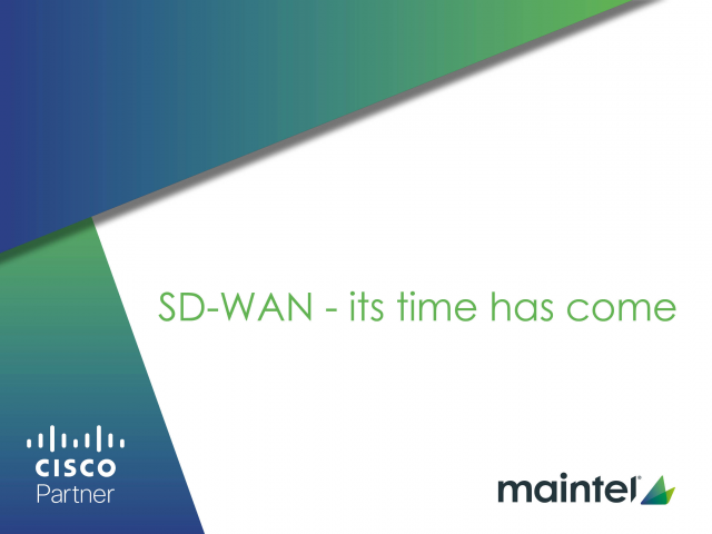 SD-WAN ….Its time has come