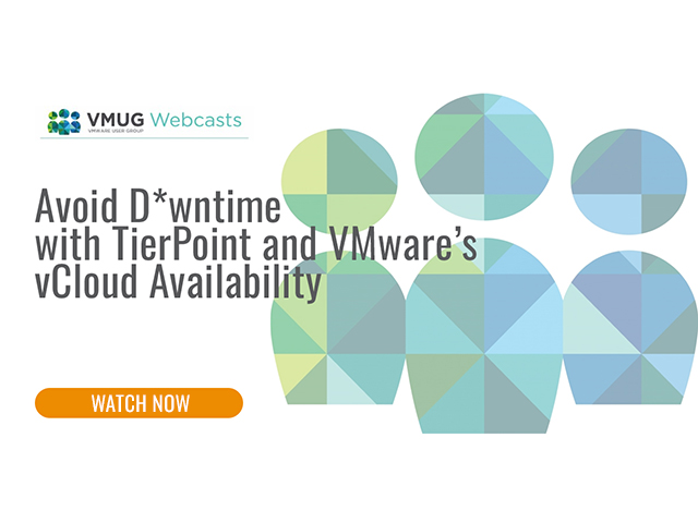Avoid D*wntime with TierPoint and VMware's vCloud Availability