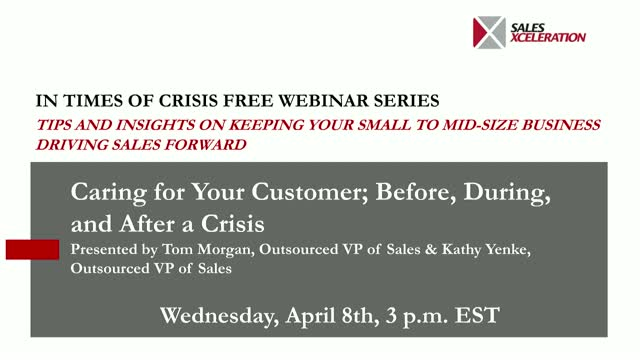 Caring for Your Customers; Before, During and After a Crisis