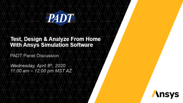 Test, Design & Analyze From Home With Ansys Simulation Software