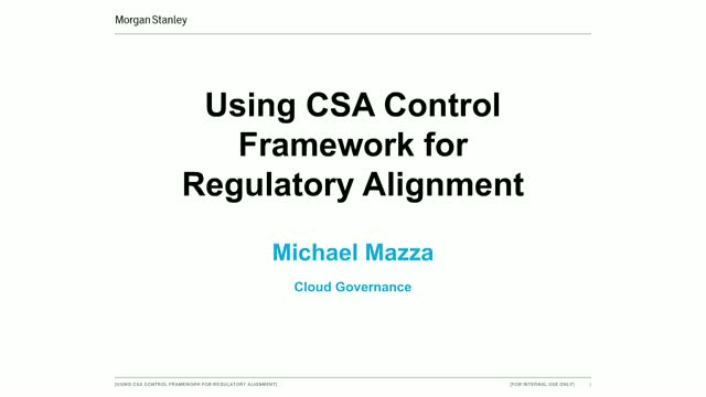 CSA's Executive Series: Using CSA Control Framework for Regulatory Alignment