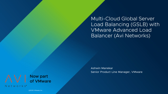 Multi-Cloud Global Server Load Balancing (GSLB) with Avi Networks