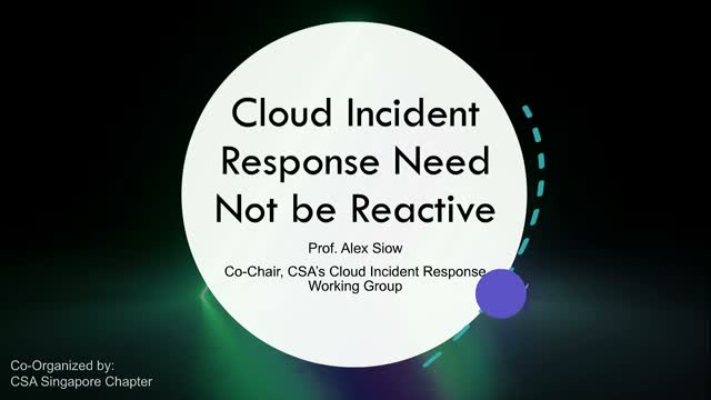 Cloud Incident Response Need Not be Reactive