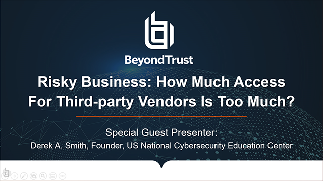 Risky Business: How much access for third-party vendors is too much?