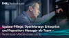 Updates, OpenManage Enterprise & Repository Manager - Workload Masterclass (4/5)