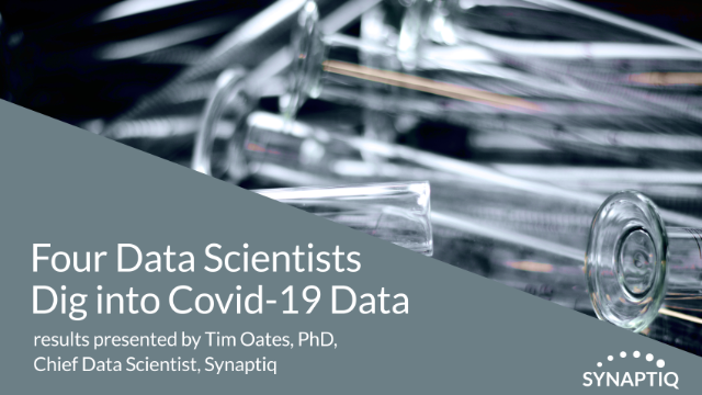Four Data Scientists Dig into Covid-19 Data