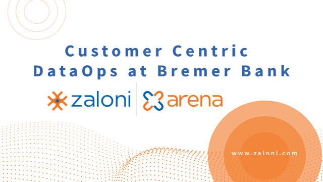 Customer Centric DataOps for Trusted Golden Records at Bremer Bank