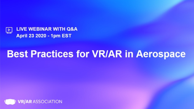 Best Practices in VR/AR for Aerospace