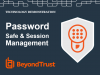 Solution Demo - BeyondTrust Password Safe and Session Recording