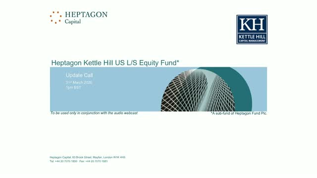 Kettle Hill US L/S Equity Fund - Update Call
