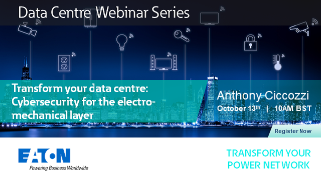 Transform your data centre: Cybersecurity for the electro-mechanical layer