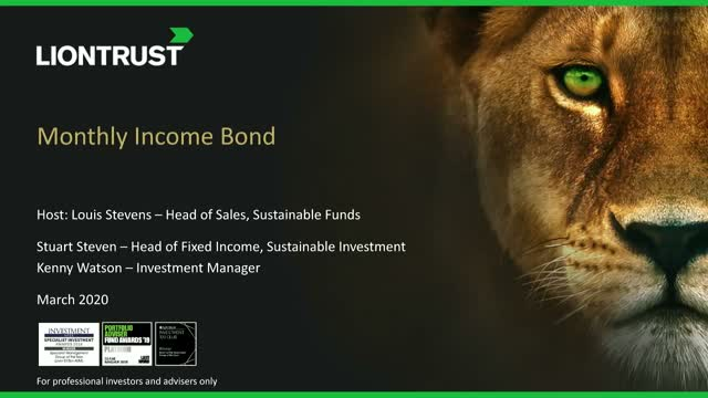 Liontrust Views - Update on Liontrust Monthly Income Bond Fund