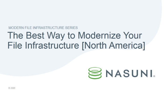 The Best Way to Modernize Your File Infrastructure [North America]