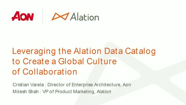Aon: Using the Alation Data Catalog to Create a Global Culture of Collaboration
