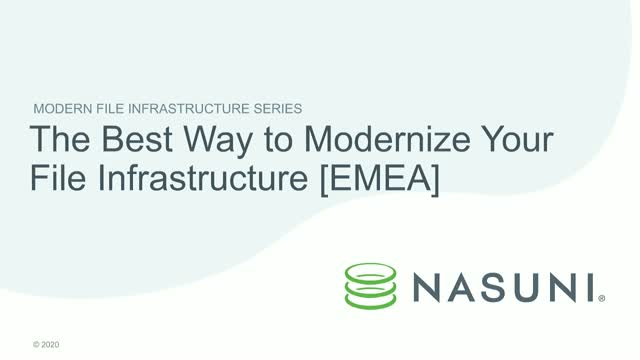The Best Way to Modernize Your File Infrastructure [EMEA]