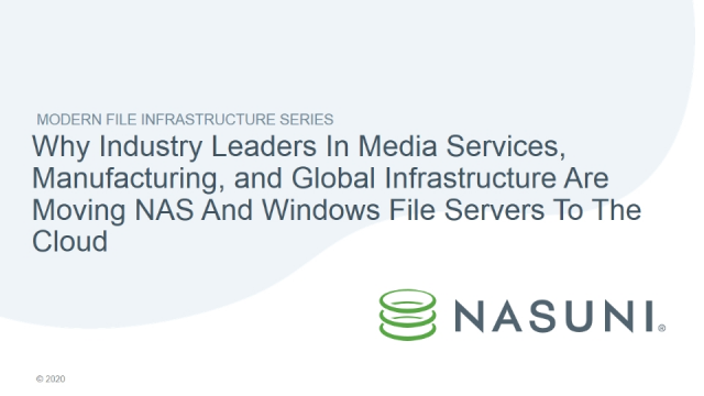 Why Industry Leaders Are Moving NAS And Windows File Servers To The Cloud