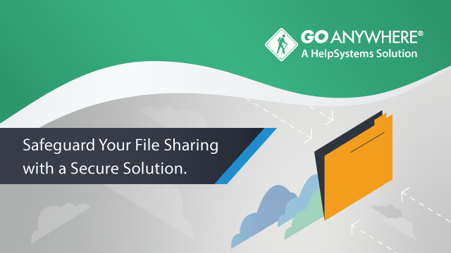 Safeguard Your File Sharing with a Secure Solution