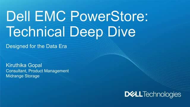 Dell EMC PowerStore: Technical Deep Dive