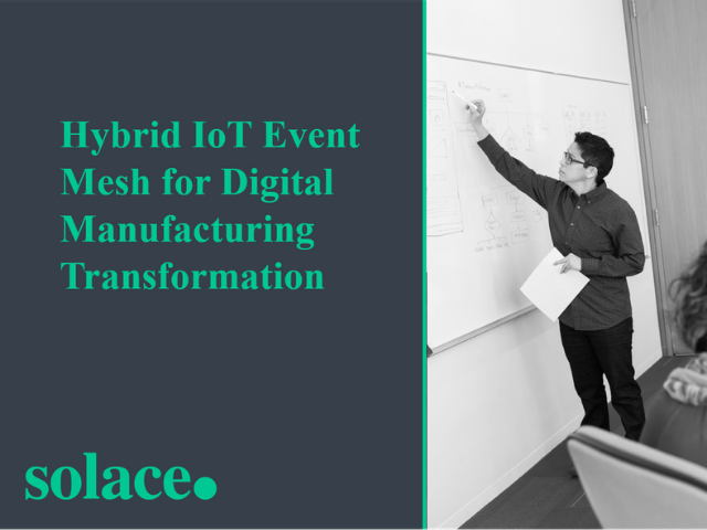 Hybrid IoT Event Mesh for Digital Manufacturing Transformation
