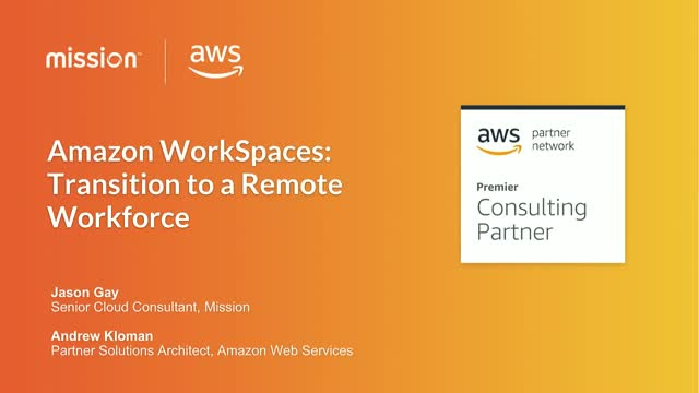 Amazon WorkSpaces: Transition to a Remote Workforce