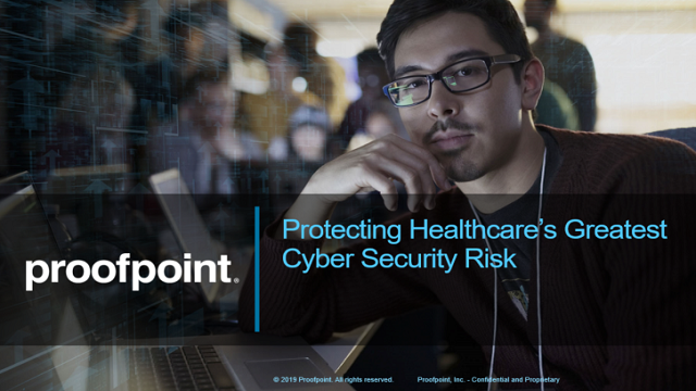 Protecting Healthcare's Greatest Cyber Security Risk