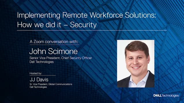 Implementing Remote Workforce Solutions: How We Did It – Security
