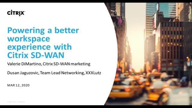 Powering a better workspace experience with Citrix SD-WAN