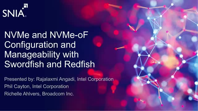 NVMe and NVMe-oF Configuration and Manageability with Swordfish and Redfish